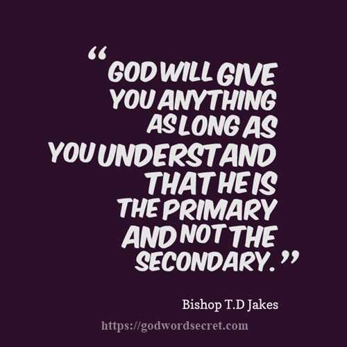SPIRITUAL QUOTES FROM BISHOP TD JAKES TD JAKES QUOTES MADE FOR Stunning T D Jakes Quotes