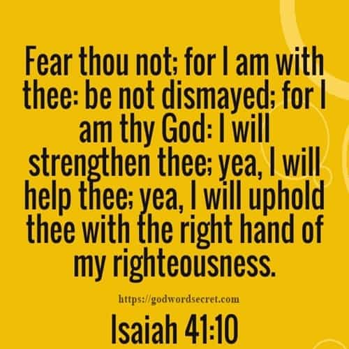 Fear Thou Not For I Am With Thee